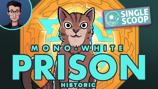 Image for Single Scoop: Mono White Prison (Historic, Magic Arena)