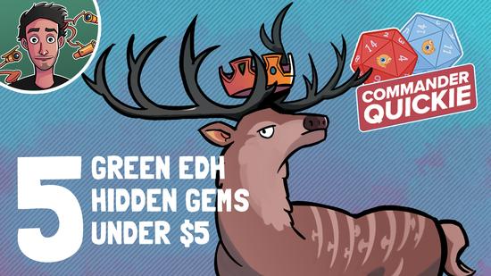 Image for 5 Green EDH Hidden Gems Under $5 | Commander Quickie