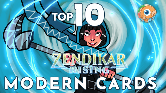 Image for Top 10 Modern Cards from Zendikar Rising