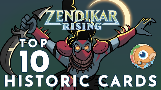 Image for Top 10 Historic Cards from Zendikar Rising
