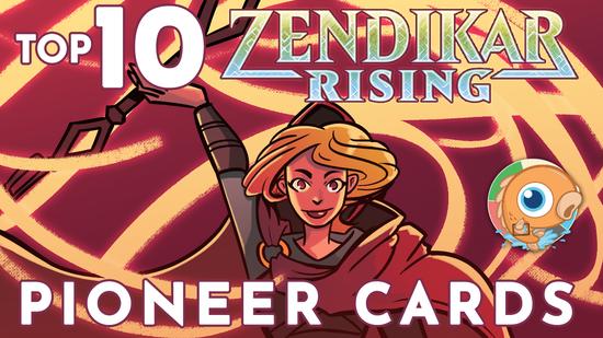 Image for Top 10 Pioneer Cards from Zendikar Rising