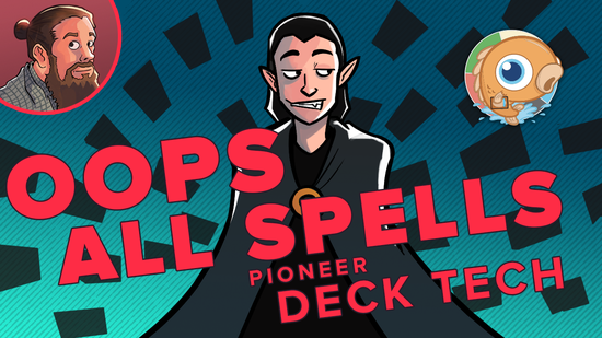 Image for Instant Deck Tech: Oops All Spells (Pioneer)
