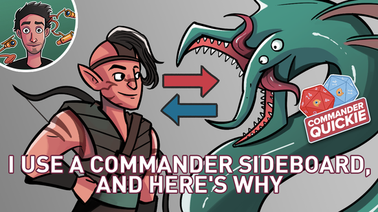 Image for I Use a Commander Sideboard, And Here's Why | Commander Quickie
