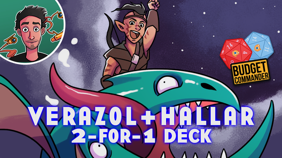 Image for Budget Kicker 2-for-1: Hallar and Verazol ($75) | Budget Commander