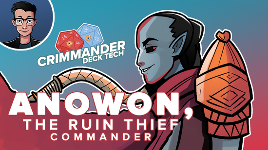 Image for Crimmander Deck Techs: Anowon, the Ruin Thief