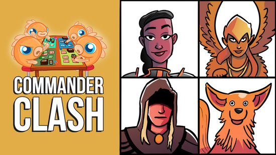 Image for Commander Clash S9 E15: $50 Commander | Danitha vs. Isperia vs. Lazav vs. Zirda