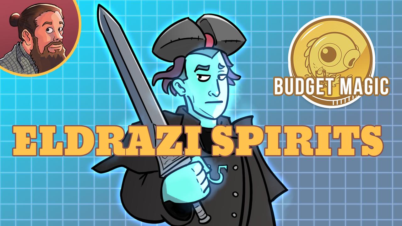 Image for Budget Magic: Eldrazi Spirits (Modern)