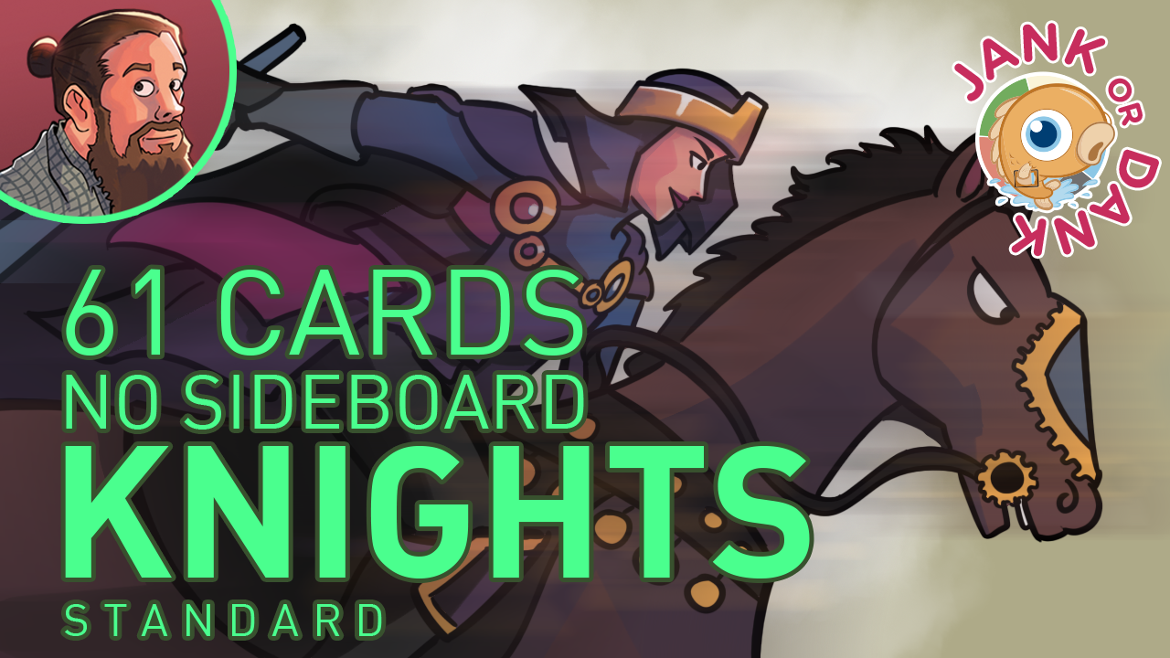 Image for Jank or Dank? 61-Card No-Sideboard Knights (Standard)