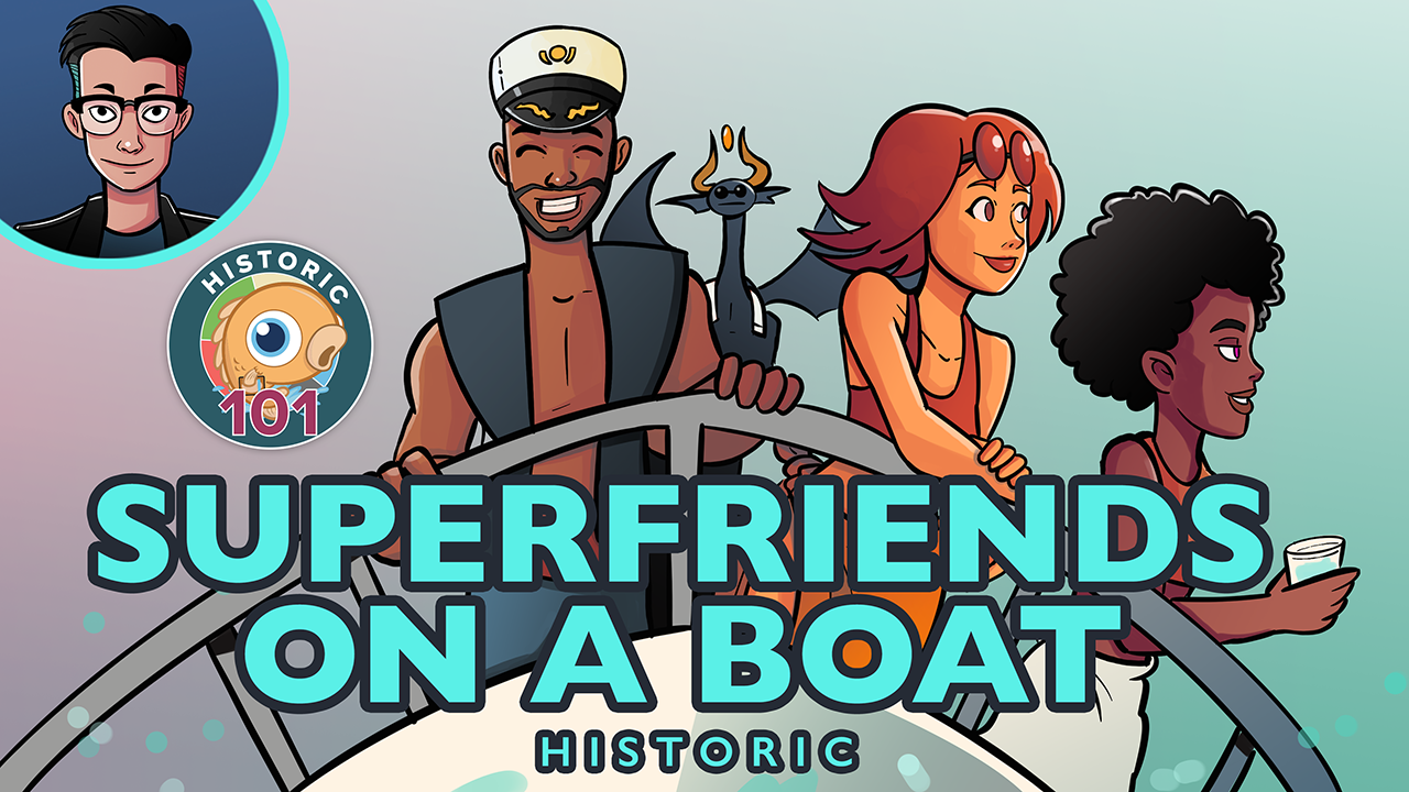Image for Historic 101: Superfriends On A Boat