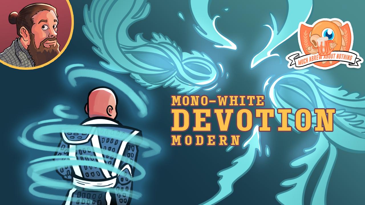 Image for Much Abrew: Modern Mono-White Devotion