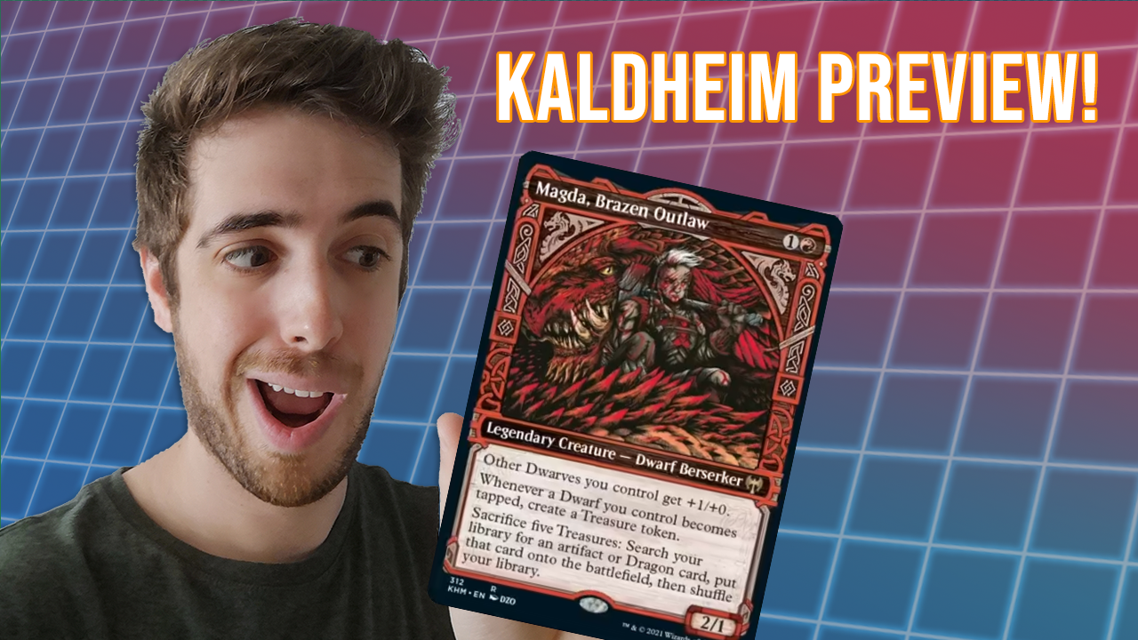 Image for AMAZING New Dwarf From Kaldheim!   Magda, Brazen Outlaw   Kaldheim Preview