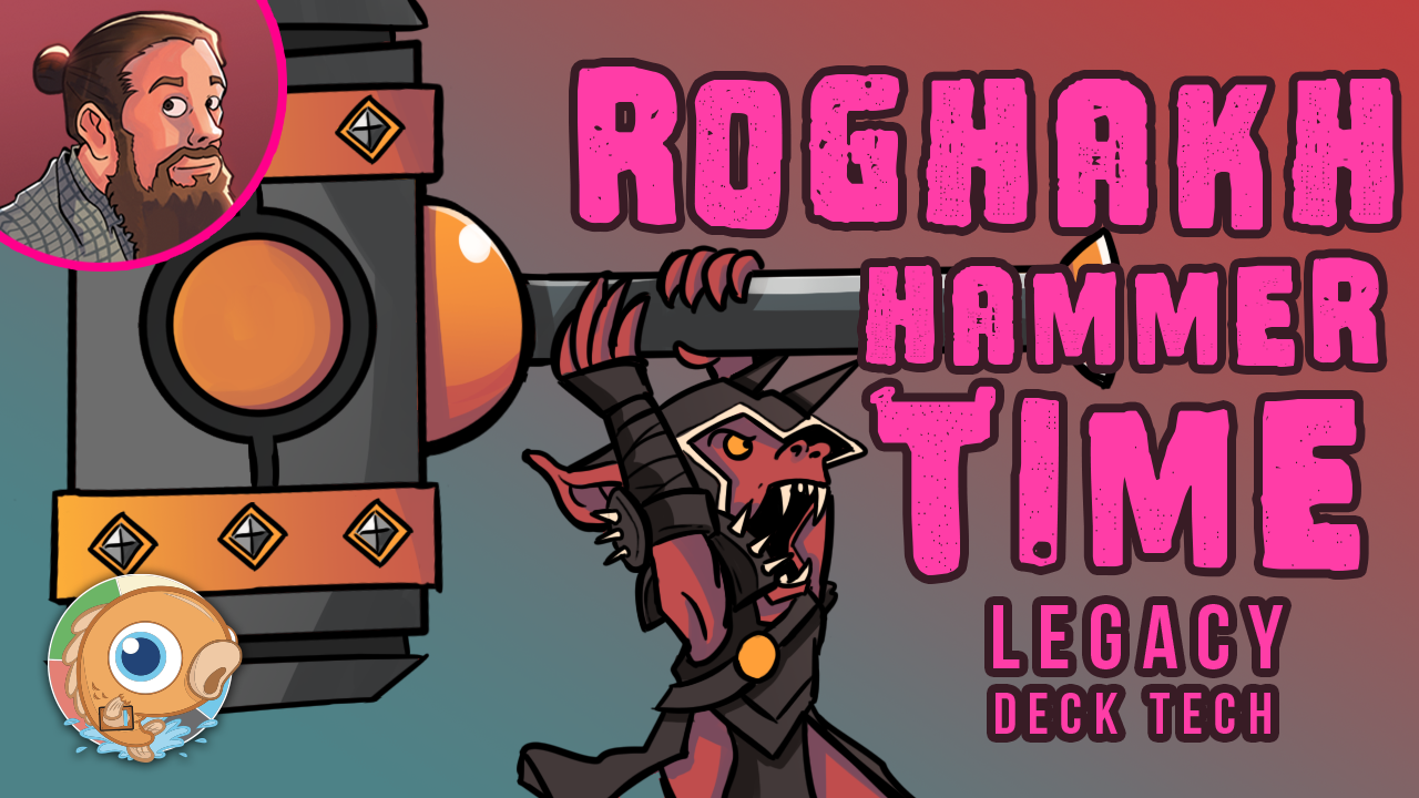Image for Instant Deck Tech: Roghakh Hammer Time (Legacy)