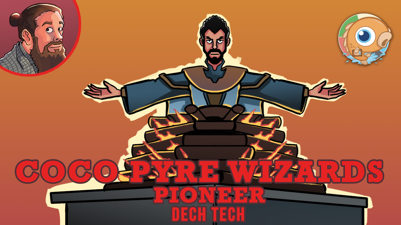 Image for Instant Deck Tech: CoCo Pyre Wizards (Pioneer)