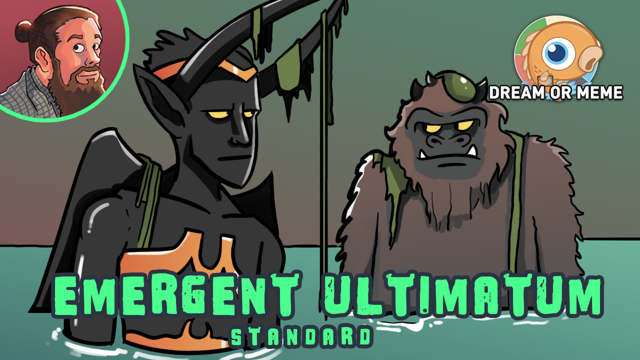 """Image for Meme or Dream? """"How Many Different 6+ Drops Can I Fit in My Emergent Ultimatum Deck?"""" (Standard)"""