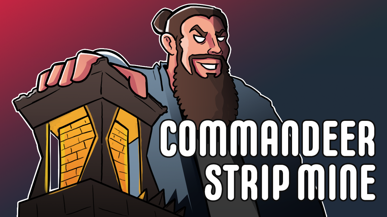Image for Commander Clash Moment #1: Commandeer Strip Mine