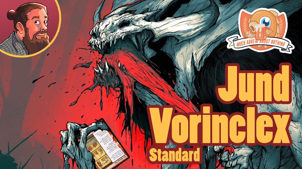 Image for Much Abrew: Vorinclex Jund (Standard)