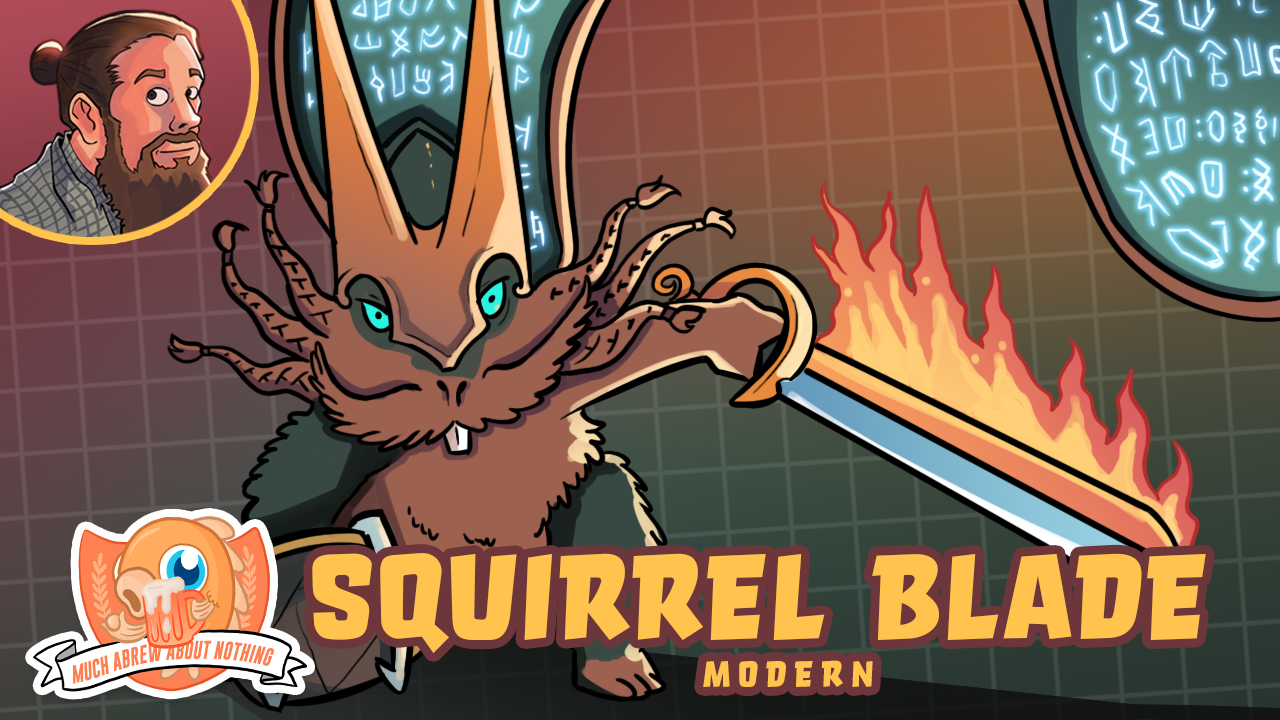 Image for Much Abrew: Squirrel Blade (Modern)