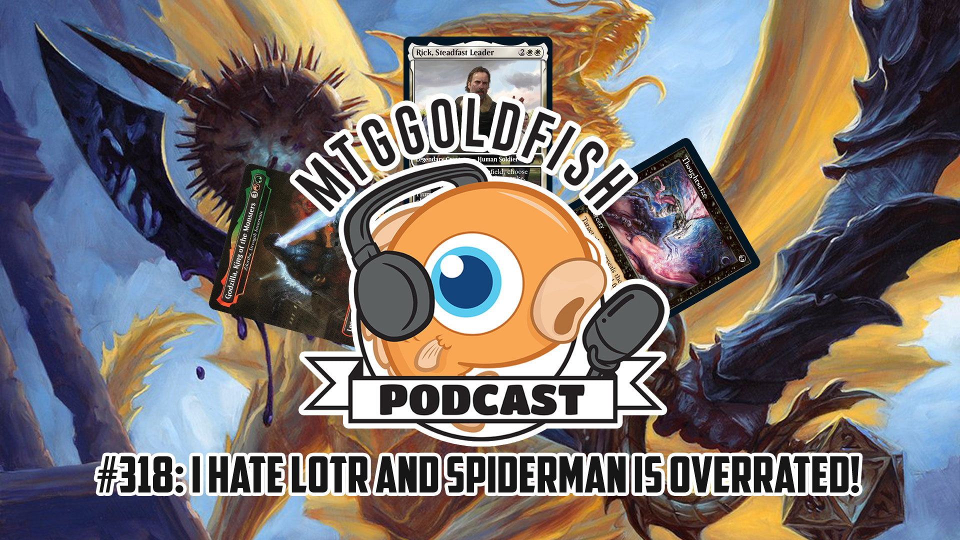 Image for Podcast 318: I Hate Lord of the Rings and Spiderman is Overrated