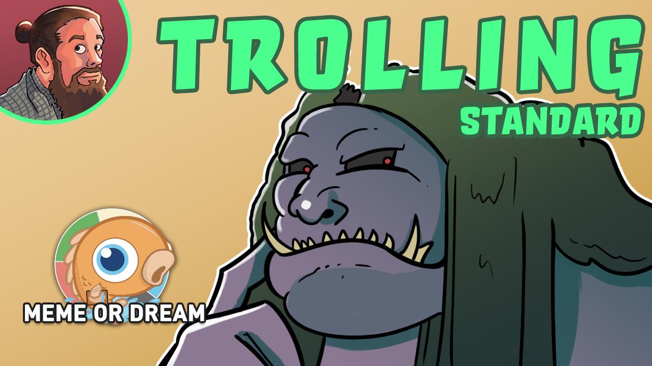 Image for Meme or Dream? Troll Ramp (Standard)