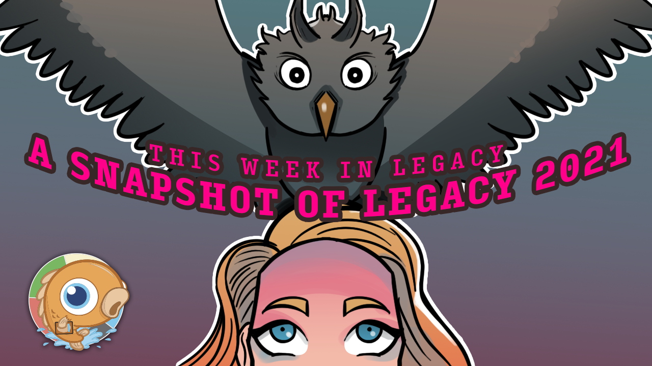 Image for This Week in Legacy: A Snapshot of Legacy 2021