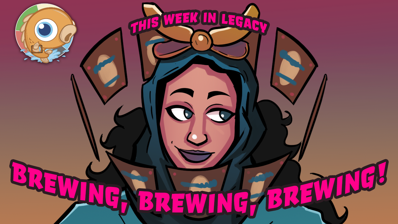 Image for This Week in Legacy: Brewing, Brewing, Brewing!