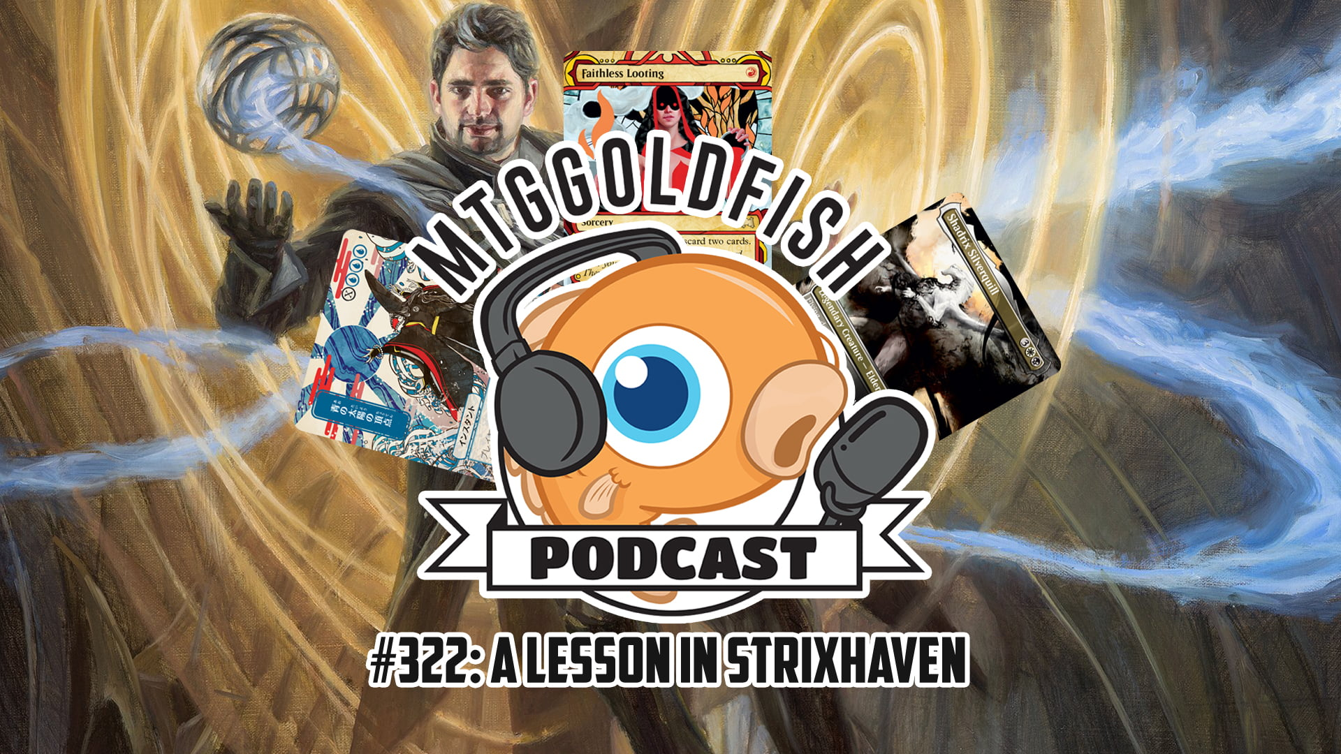 Image for Podcast 322: A Lesson in Strixhaven