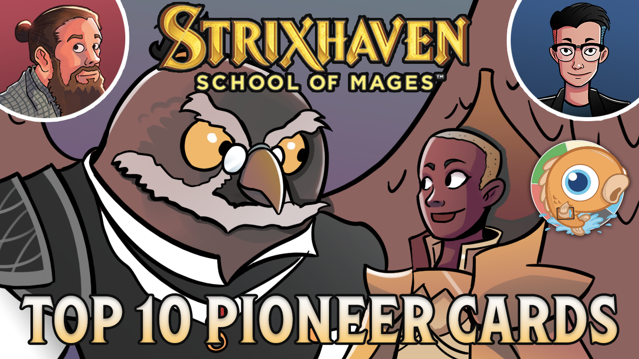 Image for Strixhaven: Top 10 Pioneer Cards