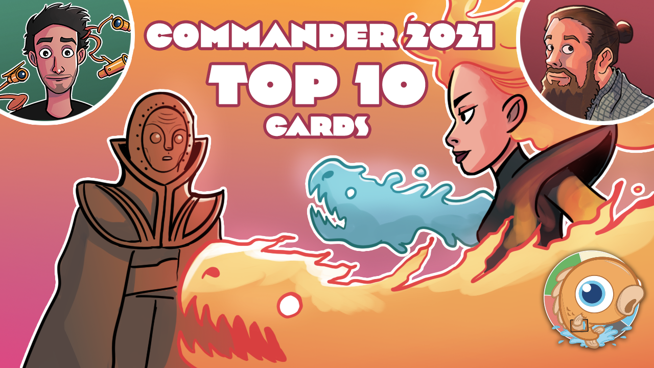 Image for Commander 2021: Top 10 Cards