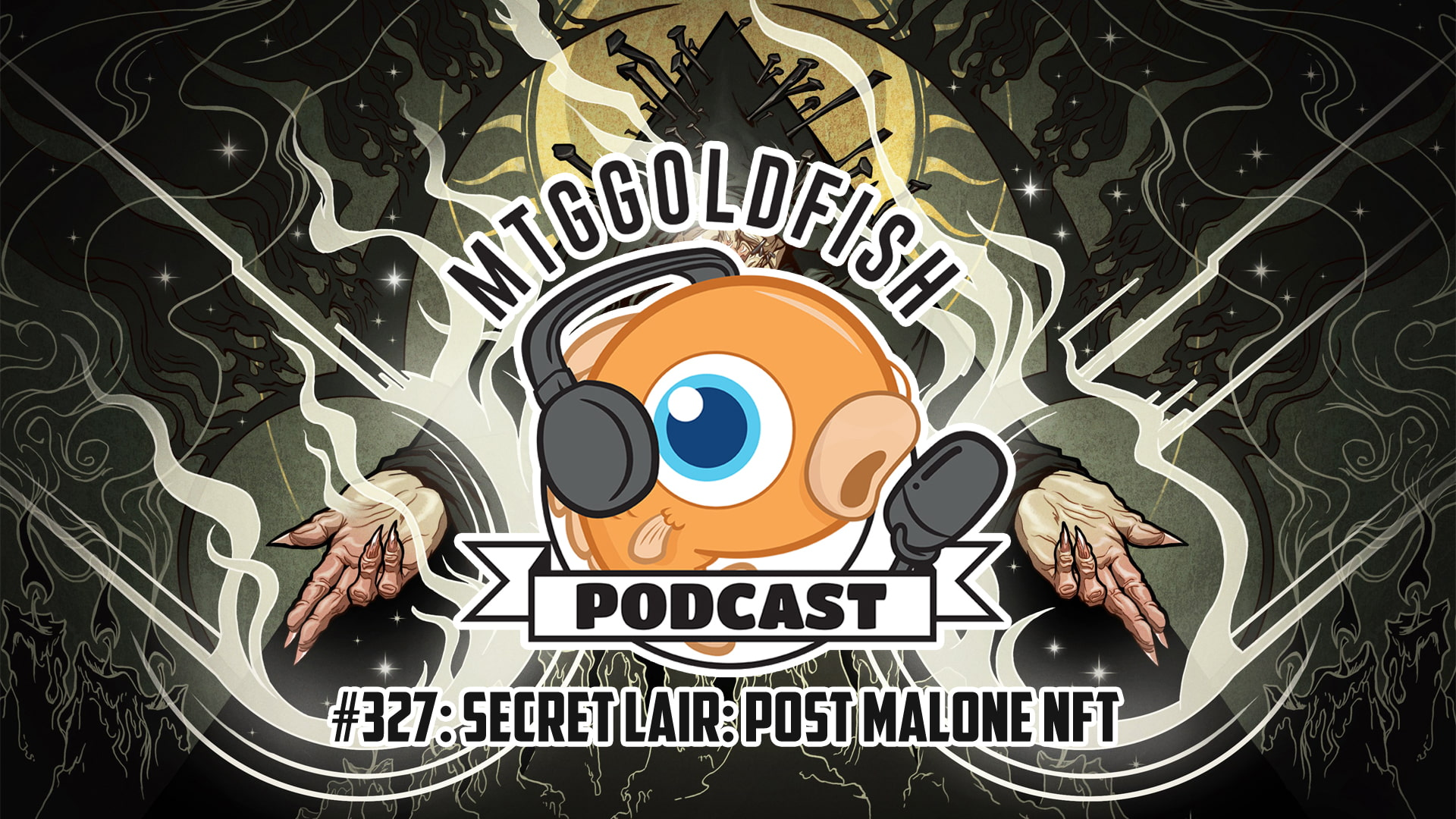 Image for Podcast 327: Secret Lair: Post Malone NFTs