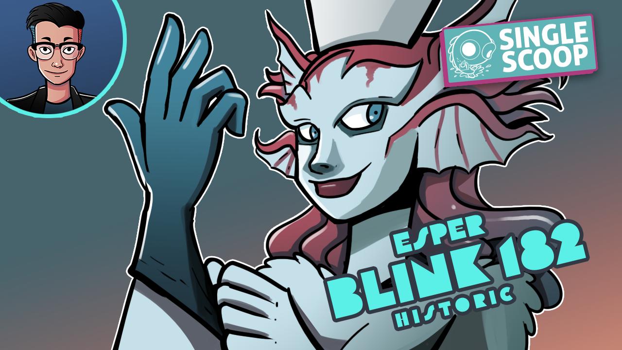 Image for Single Scoop: Esper Blink 182 (Historic, Magic Arena)