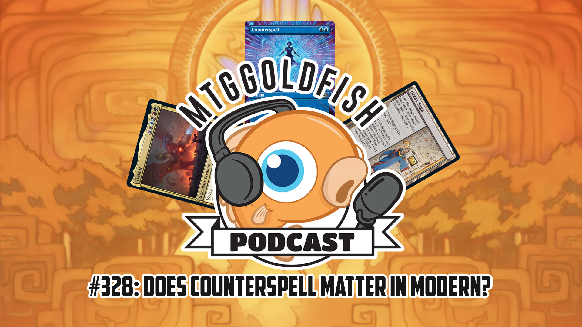 Image for Podcast 328: Does Counterspell Matter in Modern?
