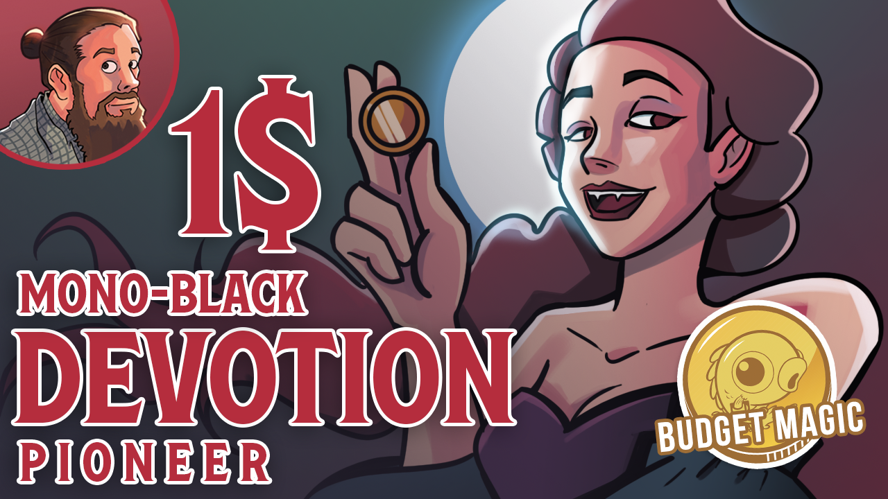 Image for Budget Magic / Meme or Dream? $1 Mono-Black Devotion (Pioneer)