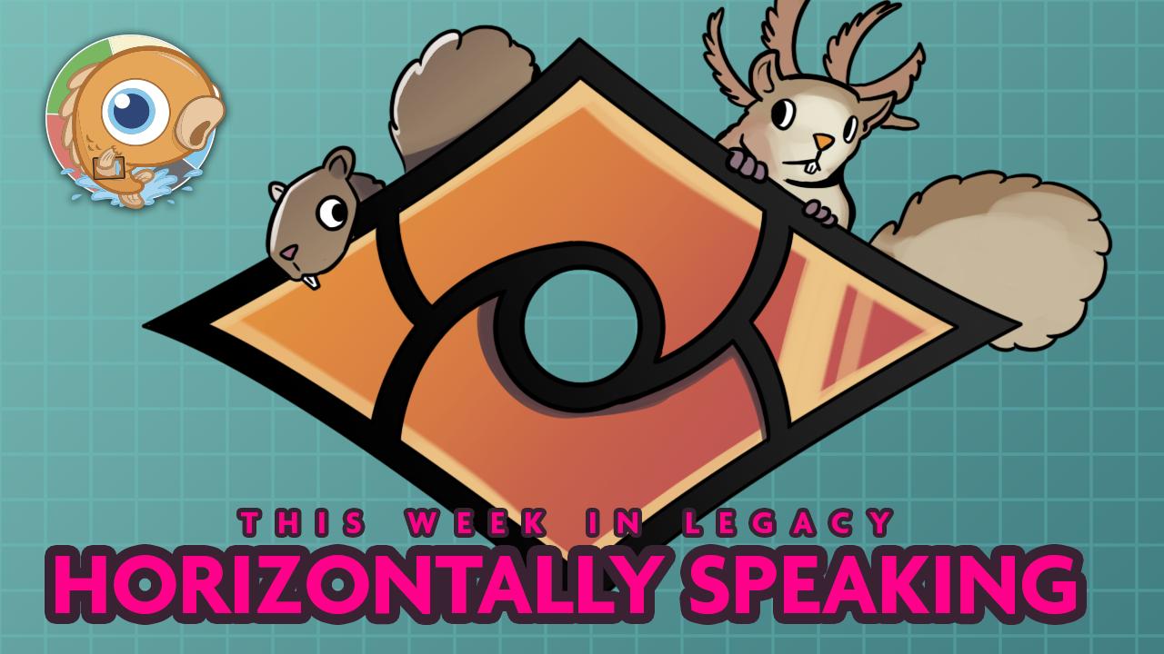 Image for This Week in Legacy: Horizontally Speaking