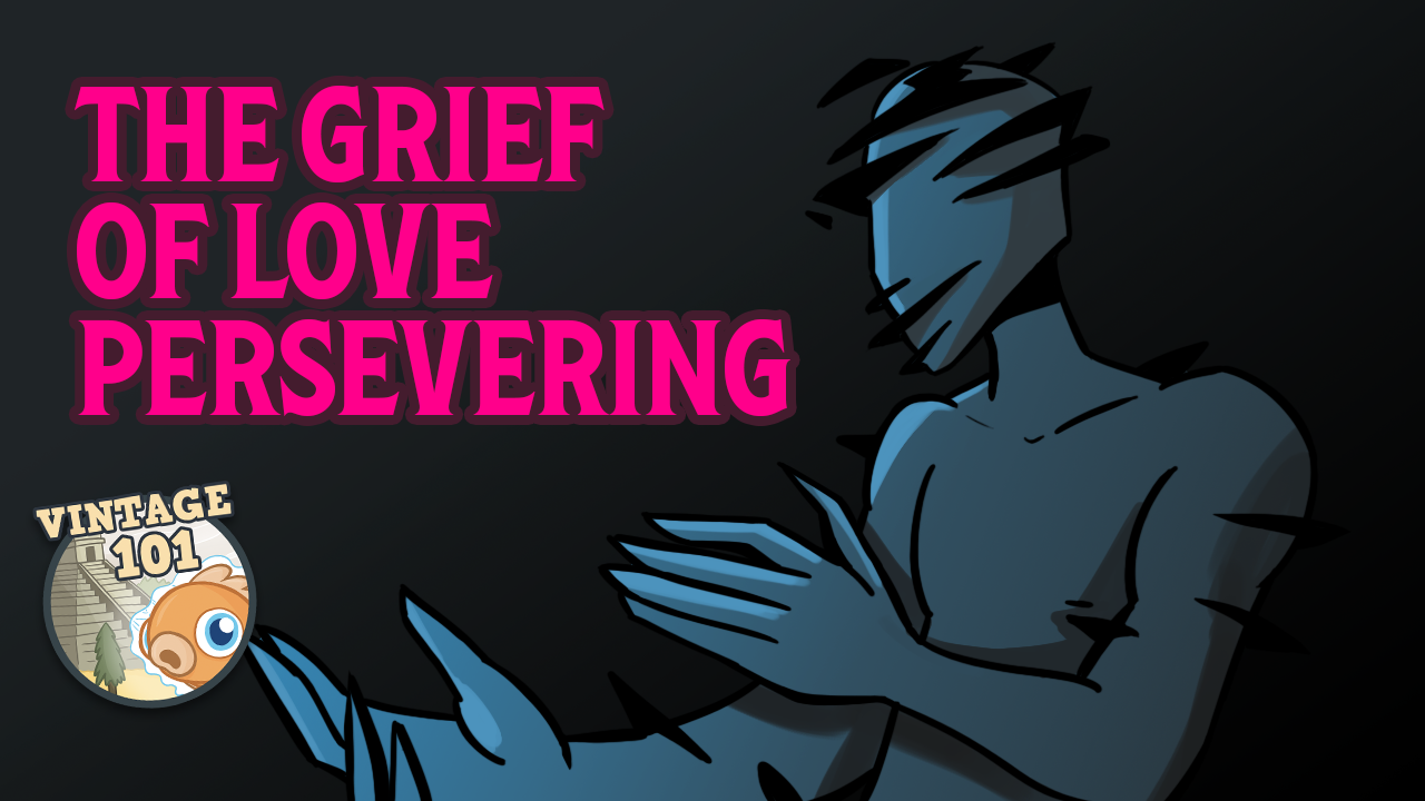 Image for Vintage 101: The Grief of Love Persevering
