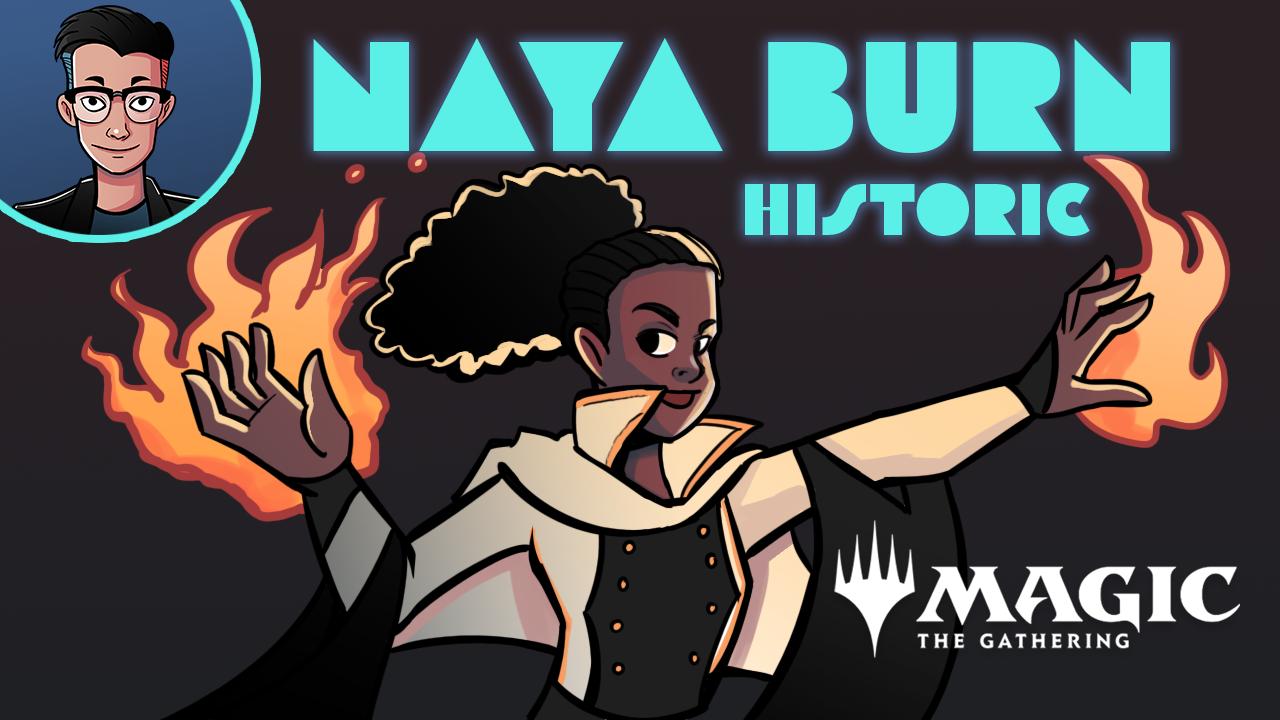 Image for Single Scoop: Naya Burn (Historic, Magic Arena)