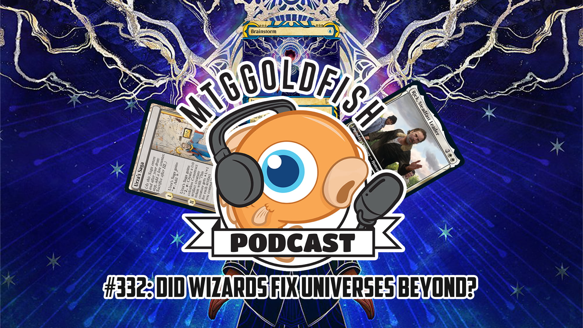 Image for Podcast 332: Did Wizards Fix Universes Beyond?