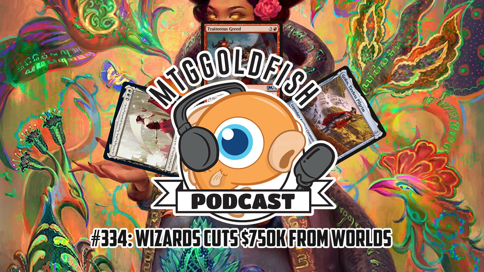 Image for Podcast 334: Wizards Cuts $750K From Worlds