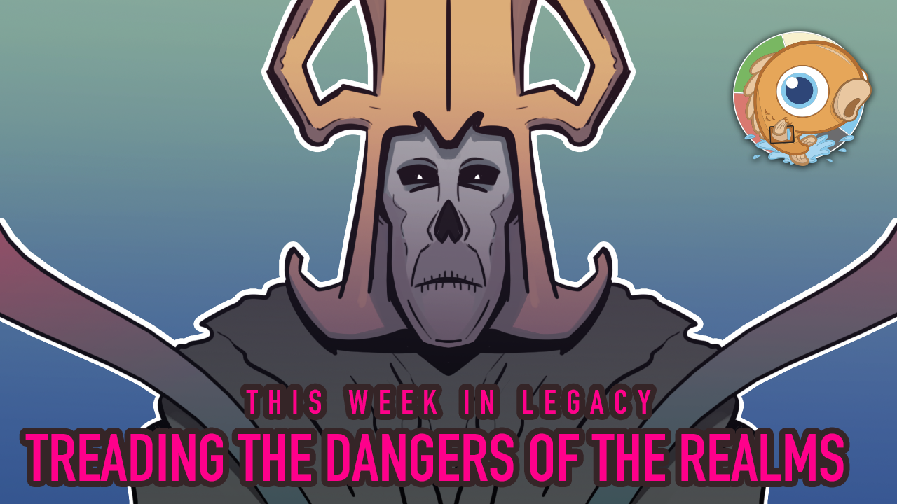 Image for This Week in Legacy: Treading the Dangers of the Realms