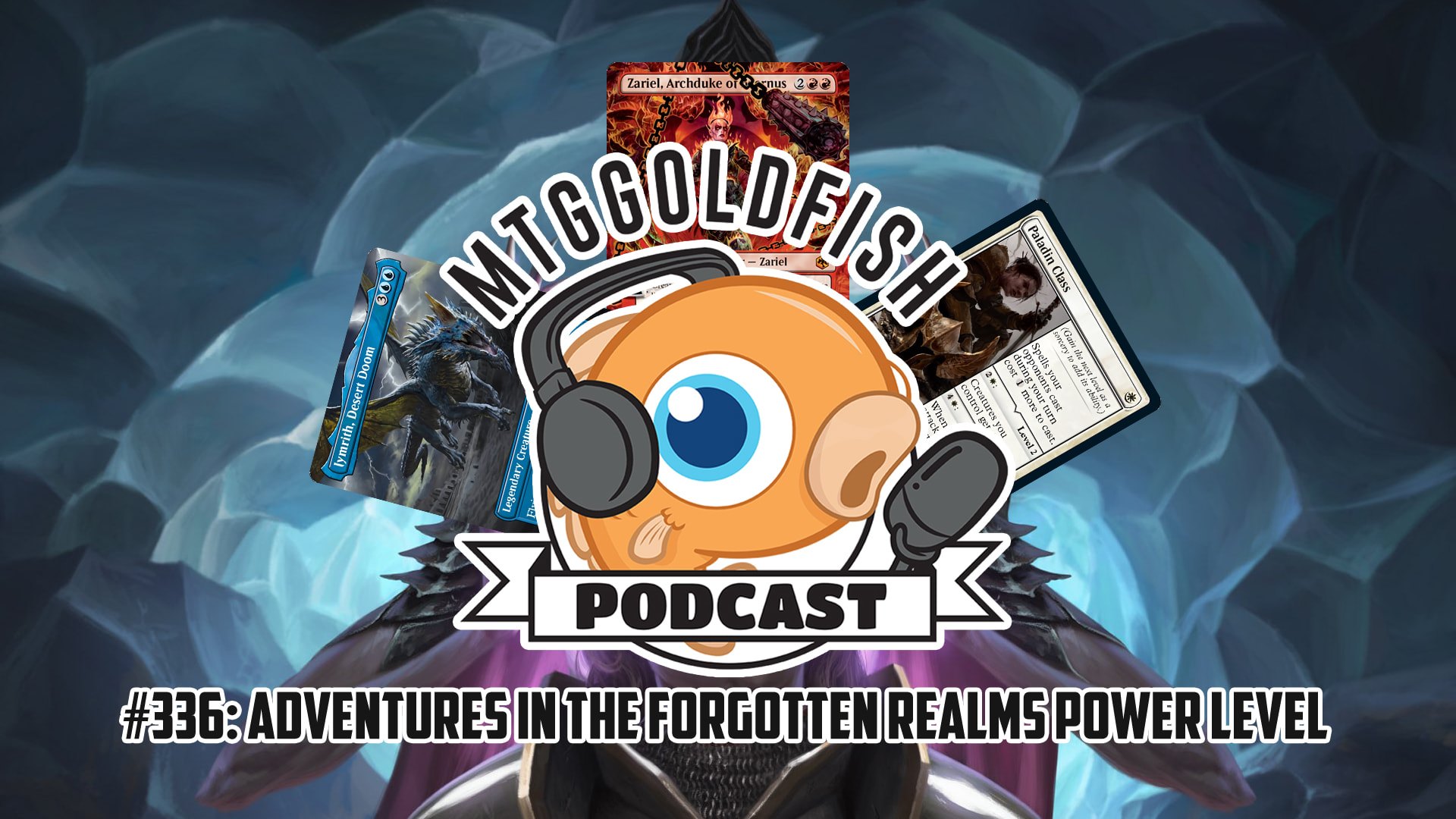 Image for Podcast 336: Adventures in the Forgotten Realms Power Level