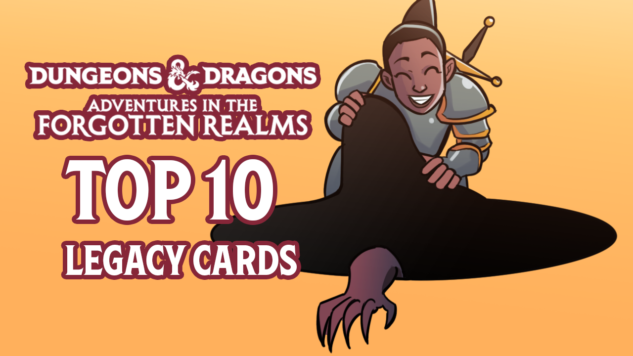 Image for Adventures in the Forgotten Realms: Top 10 Legacy Cards