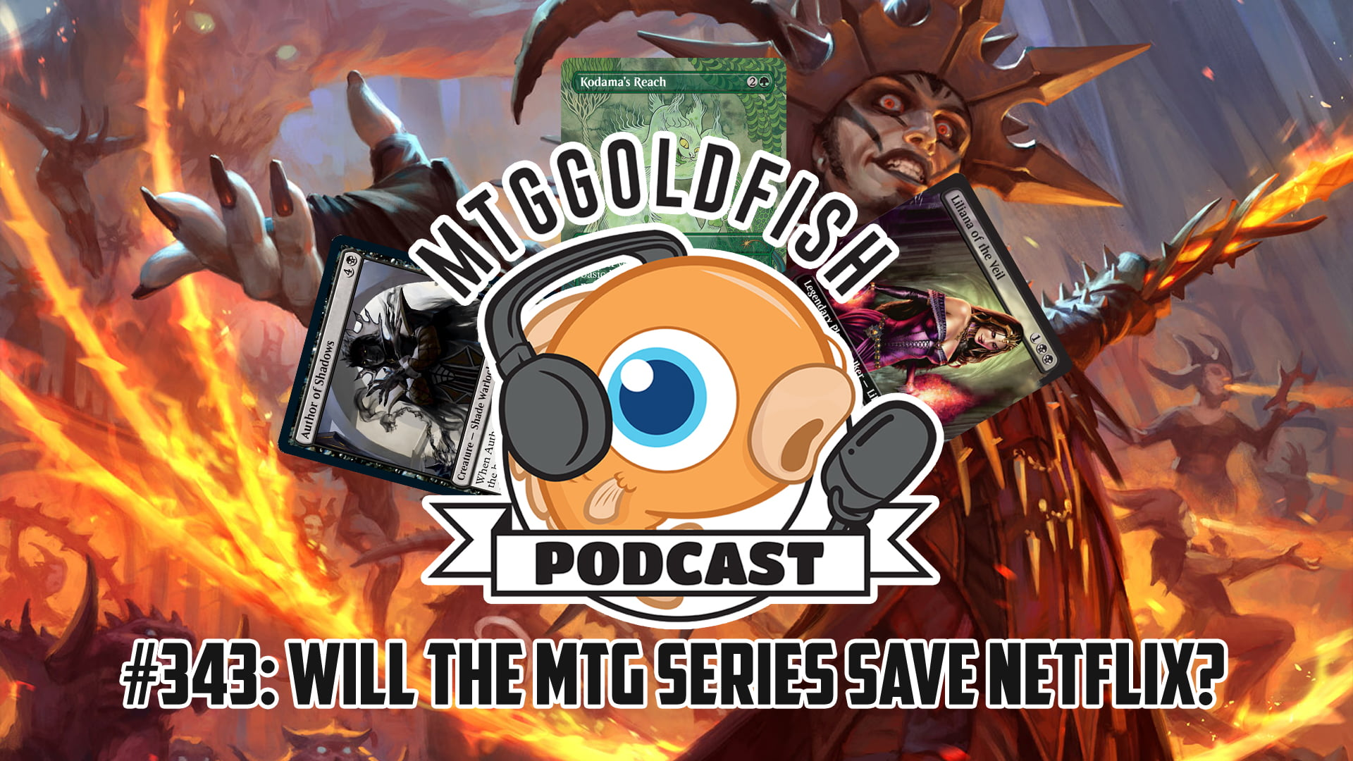 Image for Podcast 343: Can the MTG Series Save Neflix?