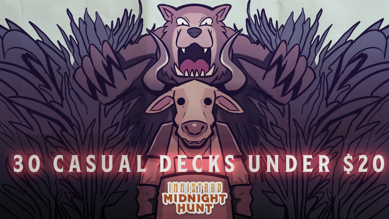 Image for Thirty Casual Decks under $20 for Magic: the Gathering Innistrad: Midnight Hunt Standard