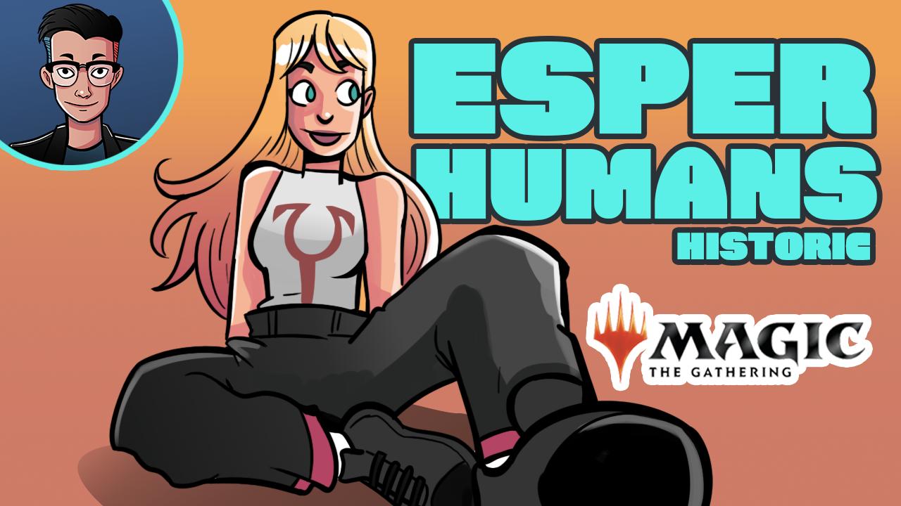 Image for Single Scoop: Esper Hoomans (Historic, Magic Arena)