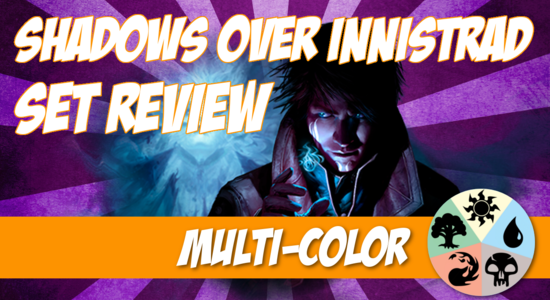 Image for Shadows over Innistrad Set Review (Part 1): Multi-Color
