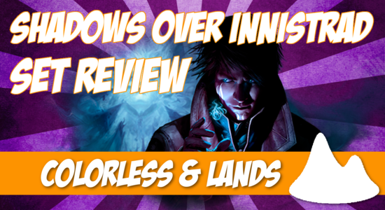 Image for Shadows Over Innistrad Set Review (Part 7): Colorless and Lands