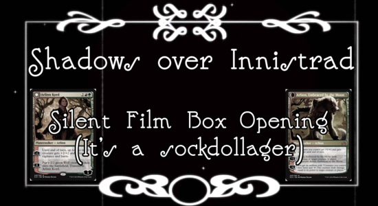 Image for Shadows over Innistrad: Silent Film Box Opening